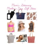 Mom's Getaway Mother's Day Gift Ideas